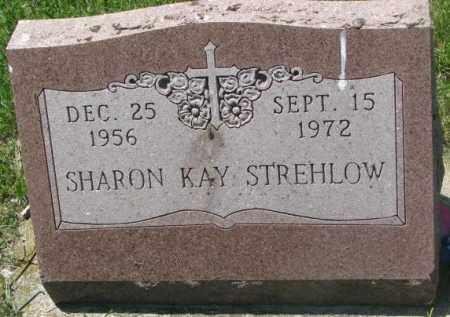 STREHLOW, SHARON KAY - Yankton County, South Dakota | SHARON KAY STREHLOW - South Dakota Gravestone Photos