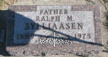 SYLLIAASEN, RALPH M. - Yankton County, South Dakota | RALPH M. SYLLIAASEN - South Dakota Gravestone Photos