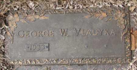 VLADYKA, GEORGE W. - Yankton County, South Dakota   GEORGE W. VLADYKA - South Dakota Gravestone Photos