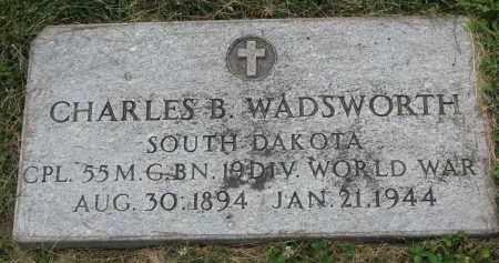 WADSWORTH, CHARLES B. - Yankton County, South Dakota | CHARLES B. WADSWORTH - South Dakota Gravestone Photos