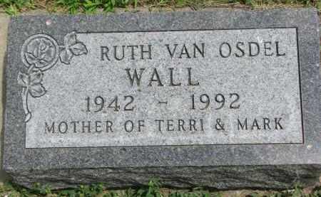 VAN OSDEL WALL, RUTH - Yankton County, South Dakota | RUTH VAN OSDEL WALL - South Dakota Gravestone Photos