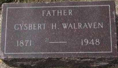 WALRAVEN, GYSBERT H. - Yankton County, South Dakota | GYSBERT H. WALRAVEN - South Dakota Gravestone Photos