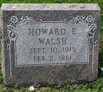 WALSH, HOWARD E. - Yankton County, South Dakota   HOWARD E. WALSH - South Dakota Gravestone Photos