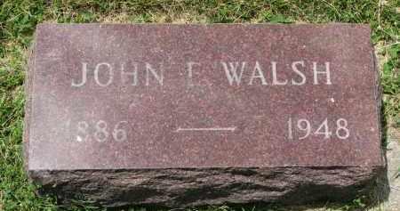 WALSH, JOHN E. - Yankton County, South Dakota | JOHN E. WALSH - South Dakota Gravestone Photos