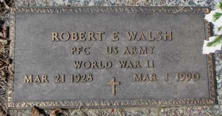 WALSH, ROBERT E. - Yankton County, South Dakota | ROBERT E. WALSH - South Dakota Gravestone Photos