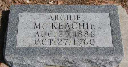 MCKEACHIE, ARCHIE - Yankton County, South Dakota | ARCHIE MCKEACHIE - South Dakota Gravestone Photos