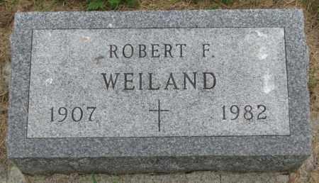 WEILAND, ROBERT F. - Yankton County, South Dakota | ROBERT F. WEILAND - South Dakota Gravestone Photos