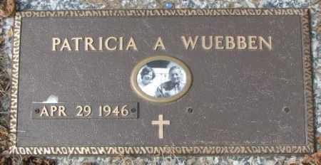 WUEBBEN, PATRICIA A. - Yankton County, South Dakota | PATRICIA A. WUEBBEN - South Dakota Gravestone Photos