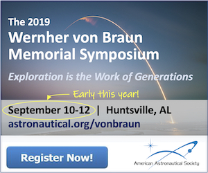 Wernher von Braun Memorial Symposium September 10 - 12, 2019