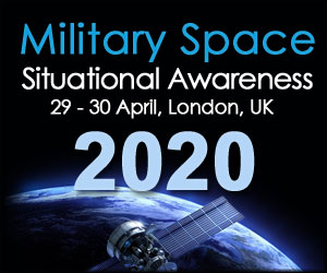 Military Space Situational Awareness – April 29-30 2020, London, UK