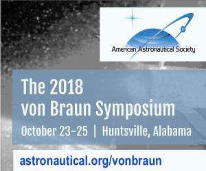 Wernher von Braun Memorial Symposium, October 23-25, 2018, Huntsville, Alabama