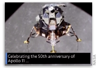This Week at NASA: Celebrating the 50th Anniversary of the Apollo 11 Mission