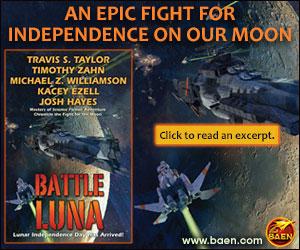 Baen Books by Travis S. Taylor, Timothy Zahn, Michael Z. Williamson, Kacey Ezell & Josh Hayes