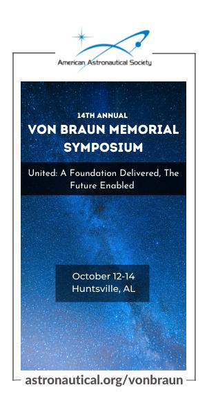 Wernher von Braun Memorial Symposium October 12-14, 2021