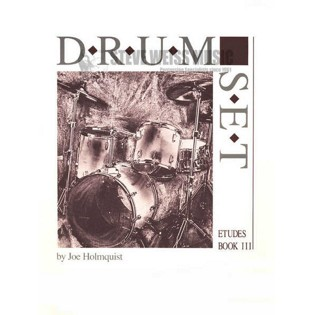 holmquist-drum set etudes (bk 3)