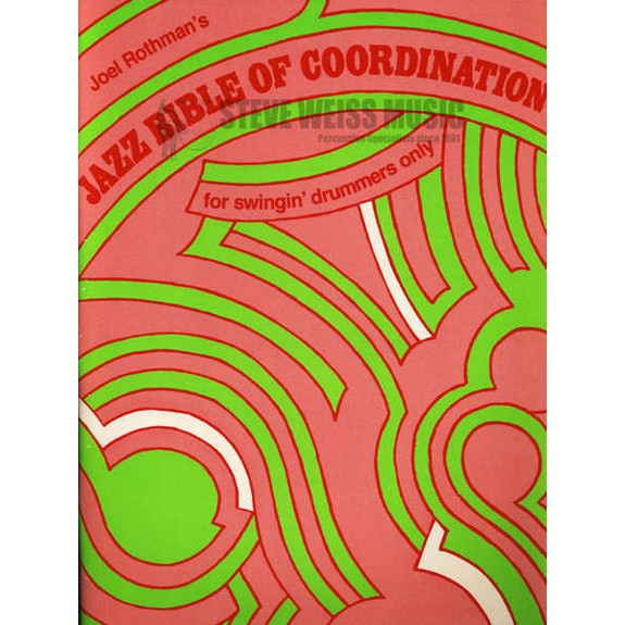 Rothman Jazz Bible Of Coordination Drum Set Method Books Drum