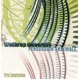winthrop univ. perc. ens.-first construction (cd)