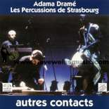 adame drame/strasbourg percussions-autres contacts (cd)