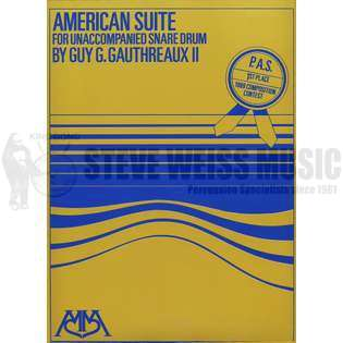 gauthreaux-american suite for unaccompanied snare drum