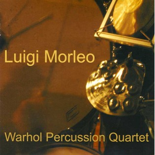 morleo-warhol percussion quartet (cd)