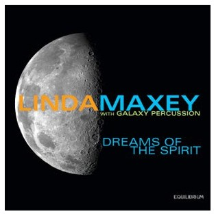 maxey/galaxy percussion-dreams of the spirit (cd)