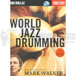 walker-world jazz drumming (w/cd)