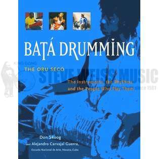 skoog/guerra-bata drumming: the instruments, the rhythms, and the people who play them - the oru seco