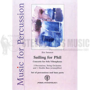 sammut-sailing for phil (set of perc./bass parts)- solo v/b/m/p/string orch.