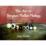stubbs-art of timpani mallet-making