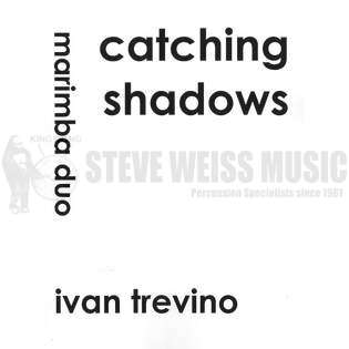 trevino-catching shadows (duo verson) (sp)-2m