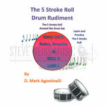 agostinelli-5 stroke roll drum rudiment, the