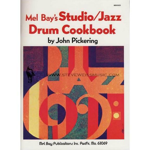 Pickering-Studio/Jazz Drum Cookbook