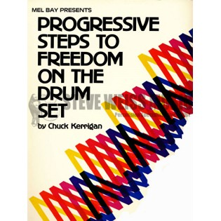 kerrigan-progressive steps to freedom on the drum set