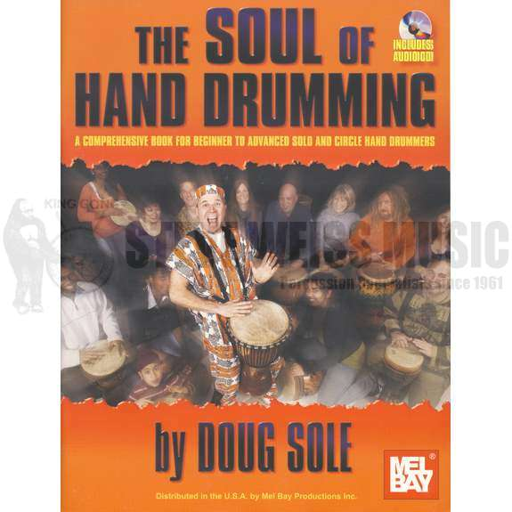 Sole Soul Of Hand Drumming Wcd Ethnic Percussion Method Books