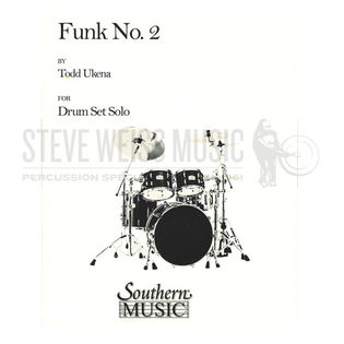 Funk #2 - Todd Ukena | Unaccomp  Solo | Drum Set | Steve