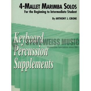 Cirone-Four Mallet Marimba Solos   Mallet Instrument Method