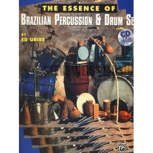 uribe-essence of brazilian percussion & drum set (w/cd)