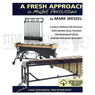 wessels-fresh approach to mallet percussion (audio access included)