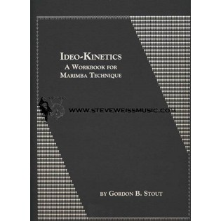 stout-ideo-kinetics, a workbook for marimba technique