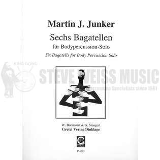 junker-six bagatelles for body percussion solo