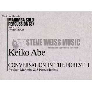 abe-conversation in the forest i for solo marimba & 3 percussionists