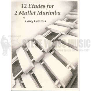 lawless, larry-12 etudes for 2 mallet marimba