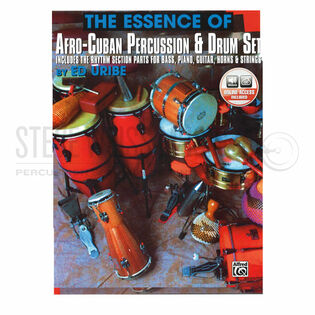 uribe-essence of afro-cuban percussion & drum set (online audio access included)