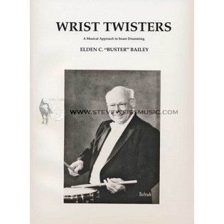bailey-wrist twisters (w/cd)