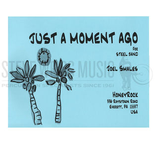 smales-just a moment ago (sp)-steel band