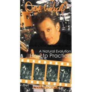 weckl-natural evolution vol. 2: how to practice (vhs)