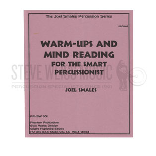 Smales-Warm-Ups and Mind Reading for the Smart Percussionist