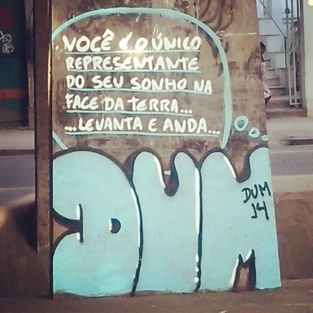 Você é o único representante do seu sonho na face da terra #dum #instagrafite #graffiti #montana94 #artederua #arteurbana #graffiticarioca #streetart #streetartrio #arteruario #riocomprido