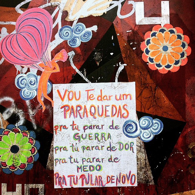 Vou te dar um paraquedas.  #StreetArtRio