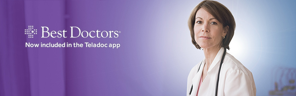 Now available in the Teladoc app, Best Doctors Expert Second Opinion